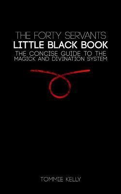 The Forty Servants - Little Black Book