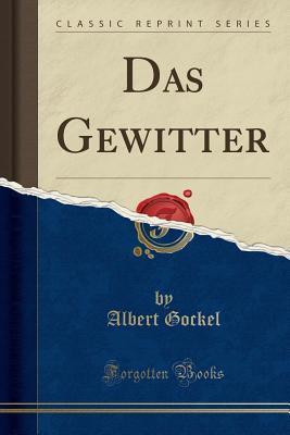Das Gewitter (Classic Reprint)