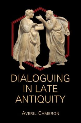Dialoguing in Late Antiquity