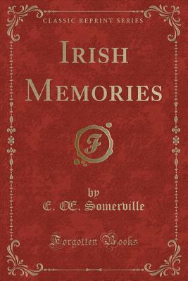 Irish Memories (Classic Reprint)