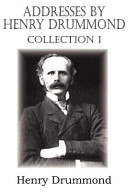 Addresses by Henry Drummond Collection