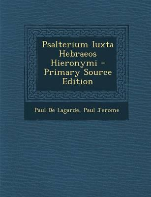 Psalterium Iuxta Hebraeos Hieronymi