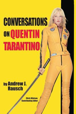 Conversations on Quentin Tarantino