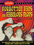 Forgotten Fads and Fabulous Flops