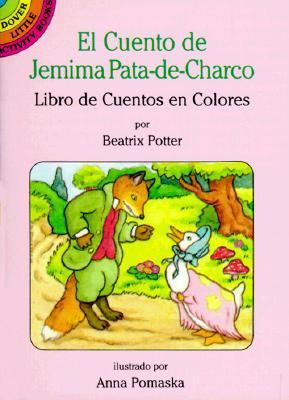 El Cuento De Jemima Pata-De-Charco/Tale of Jemima Puddle-Duck