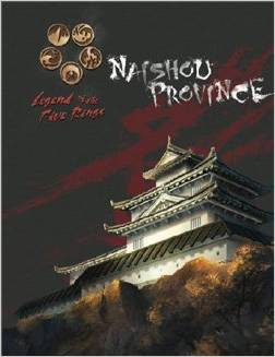 Legend of the Five Rings: Naishou Province