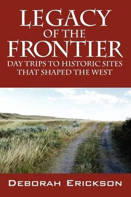 Legacy of the Frontier