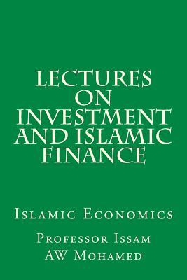 Lectures on Investment and Islamic Finance