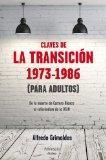 Las claves de la transición, 1973-1986