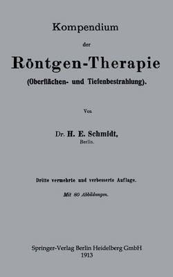 Kompendium Der Röntgen-therapie Oberflächen- Und Tiefenbestrahlung