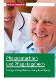 Pflegegutachten und Pflegetagebuch