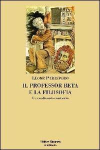 Il professor Beta e ...