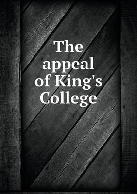 The Appeal of King's College