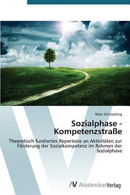 Sozialphase - Kompetenzstraße