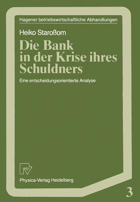 Die Bank in Der Krise Ihres Schuldners