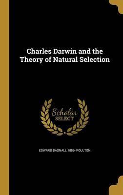 CHARLES DARWIN & THE THEORY OF