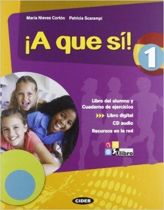 ¡A que sì! Libro del alumno. Cuaderno. Per la Scuola media. Con CD Audio. Con espansione online