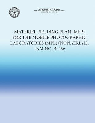 Materiel Fielding Plan for the Mobile Photographic Laboratories Nonaerial Tam No. B1456
