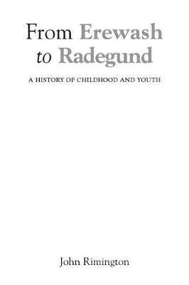 From Erewash to Radegund