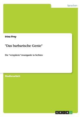 """""""Das barbarische Gen..."""