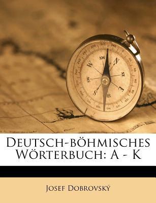 Deutsch-B Hmisches W Rterbuch