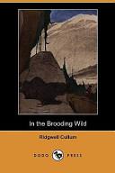 In the Brooding Wild (Dodo Press)