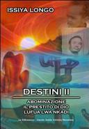 Destini II: Abominazione-Il prestito di Dio-Lufua Lwa Nkadi