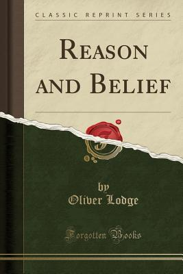 Reason and Belief (C...