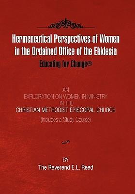 Hermeneutical Perspectives of Women in the Ordained Office of the Ekklesia