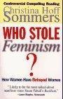 Who Stole Feminism?