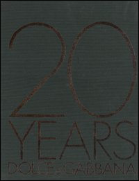 Twenty years Dolce & Gabbana