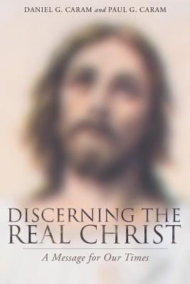 Discerning the Real Christ