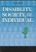 Disability, Society, and the Individual