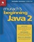 Murach's Beginning Java 2