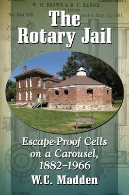 The Rotary Jail
