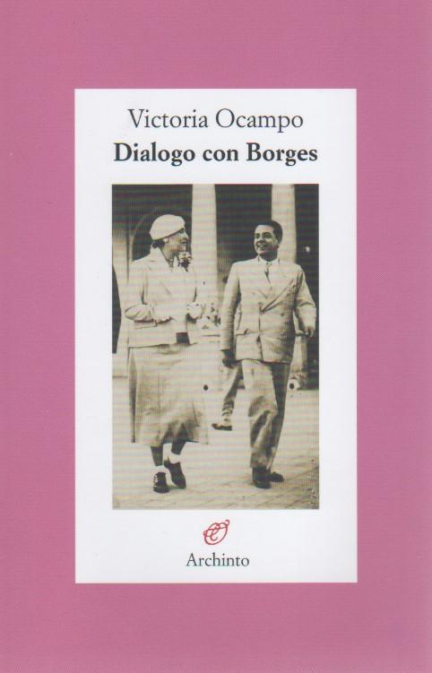 Dialogo con Borges