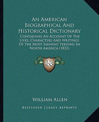 An American Biographical and Historical Dictionary