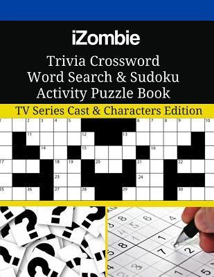 iZombie Trivia Crossword Word Search & Sudoku Activity Puzzle Book