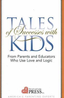 Tales of Successes With Kids
