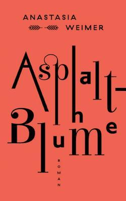 Asphaltblume