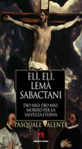 Elì, Elì Lemà Sabactani