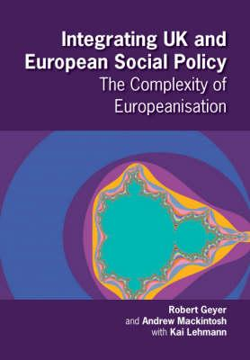 Integrating UK and European Social Policy