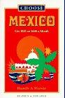 Choose Mexico