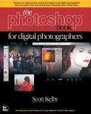 Photoshop Book for Digital Photographers and 100 Hot Photoshop Tips Pack