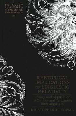 Rhetorical Implications of Linguistic Relativity