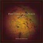 Past Time, Past Place
