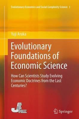 Evolutionary Foundations of Economic Science