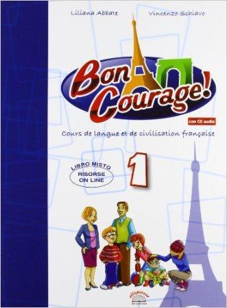 Buon courage! Con espansione online. Con CD Audio. Per la Scuola media