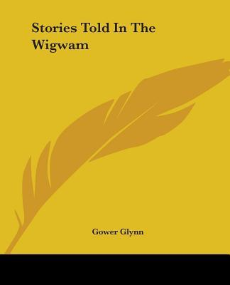 Stories Told in the Wigwam