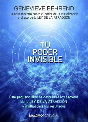 Tu poder invisible / Your Invisible Power
